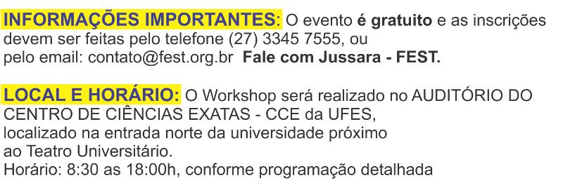 Workshop Tecnologia e Gestão - informações complementares