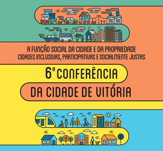 6ª Conferência da Cidade de Vitória - dentro